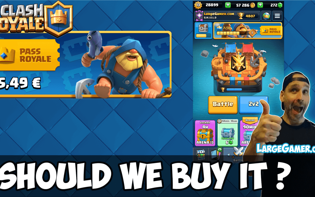 Clash Royale Season Pass – Should we Buy it or NOT ?
