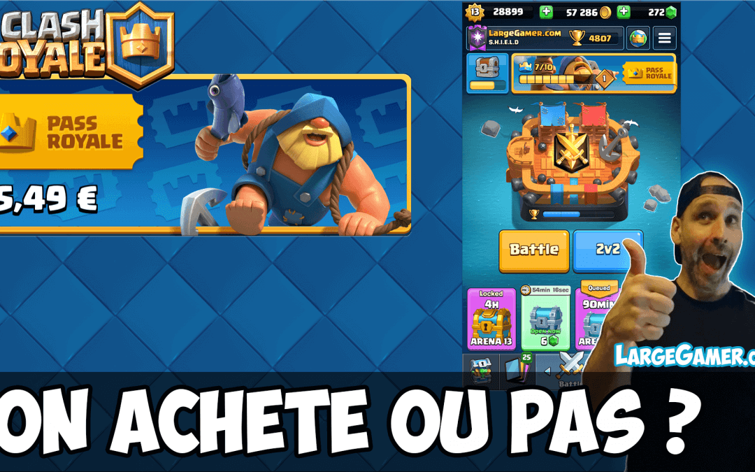 Pass Royal Saison 1 Clash Royale – On Achète ou PAS ?