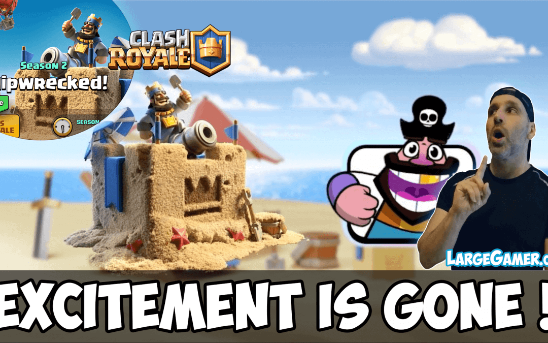 Clash Royale Season 2 Pass – Excitement is GONE !
