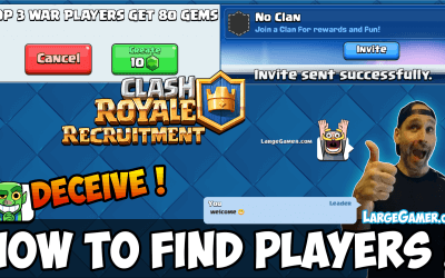 Clash Royale Clan Recruitment – How to Find players Fast ?
